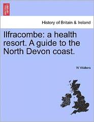 Ilfracombe - W Walters