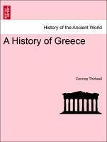 A History of Greece VOL. IV. NEW EDITION. - Thirlwall, Connop