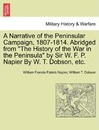 A Narrative of the Peninsular Campaign, 1807-1814. Abridged from the History of the War in the Peninsula by Sir W. F. P. Napier by W. T. Dobson, Etc. - William Francis Patrick Napier