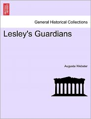 Lesley's Guardians - Augusta Webster