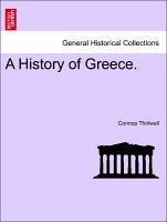 A History of Greece. Vol. VII. - Thirlwall, Connop