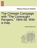 """The Crimean Campaign with """"The Connaught Rangers,"""" 1854-56. with a Map."""