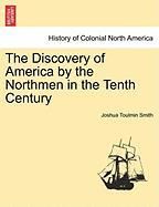 The Discovery of America by the Northmen in the Tenth Century