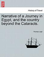 Narrative of a Journey in Egypt, and the Country Beyond the Cataracts.