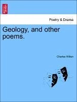 Geology, and other poems. - Wilton, Charles