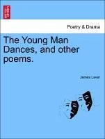 The Young Man Dances, and other poems. - Laver, James