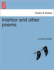 Inishtor And Other Poems. - Leonard Galletley