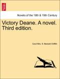 Griffith, Cecil Mrs S. Beckett: Victory Deane. A novel. Third edition. Vol. III