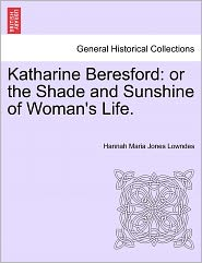 Katharine Beresford - Hannah Maria Jones Lowndes
