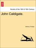 Trollope, Anthony: John Caldigate. VOL.III