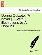 Donna Quixote. [A Novel.] ... with ... Illustrations by A. Hopkins.