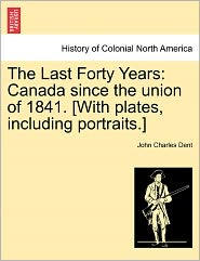 The Last Forty Years - John Charles Dent