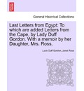 Last Letters from Egypt - Lucie Duff Gordon