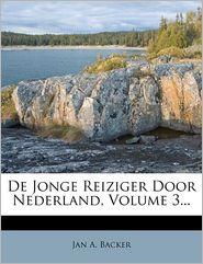 De Jonge Reiziger Door Nederland, Volume 3.