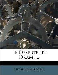 Le Deserteur: Drame.