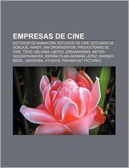 Empresas de Cine: Estudios de Animaci N, Estudios de Cine, Estudios de Doblaje, Handy Jam Organization, Productoras de Cine, T?h? - Fuente Wikipedia