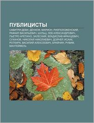 Publitsisty: Savitri Devi, de Nkhof, Marion, Rizpolozhenskii, Rafail Vasil Evich, Shul Ts, Lev Aleksandrovich, P Etro Aretino, Zale - Istochnik Wikipedia