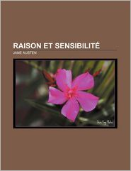 Raison Et Sensibilite - Jane Austen