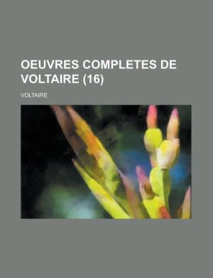 Oeuvres Completes de Voltaire (16)