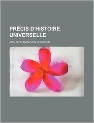 PR Cis D'Histoire Universelle - August Ludwig Von Schl Zer