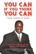 You Can If You Think You Can: Positive Guidelines for Success