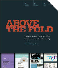 Above the Fold: Understanding the Principles of Successful Web Site Design (PagePerfect NOOK Book) - Brian Miller