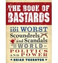 The Book of Bastards - Brian Thornton