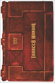 Tobacco Manual - 1888 Reprint - Ross Brown