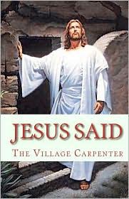 Jesus Said - Village Carpenter Staff, Charles Lee Emerson