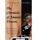 The Chronicles of Amanda Flowers - Yolanda D Benjamin