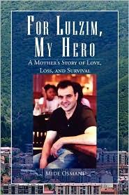 For Lulzim, My Hero - Mide Osmani