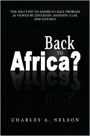Back To Africa? - Charles A. Nelson