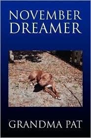 November Dreamer - Grandma Pat