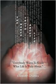 The Naked Truth About Life - Elizabeth Chukwu