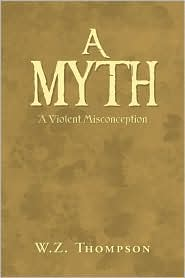 A Myth - W.Z. Thompson