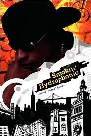 Smokin' Hydrophonic - Jeffrey Boosie Bolden