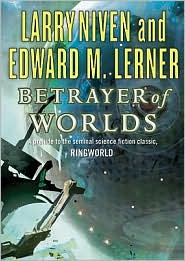 Betrayer of Worlds (Known Space Series) - Larry Niven, Read by Tom Weiner