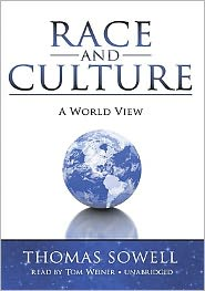 Race and Culture: A World View - Thomas Sowell