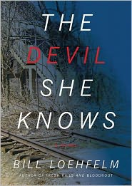 The Devil She Knows - Bill Loehfelm