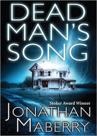 Dead Man's Song (Pine Deep Trilogy #2) - Jonathan Maberry