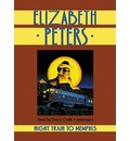 Night Train to Memphis - Elizabeth Peters