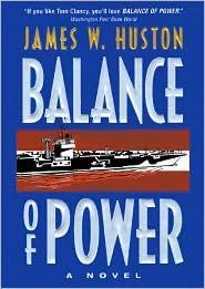 Balance of Power - James W. Huston