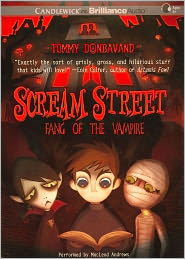 Fang of the Vampire (Scream Street Series #1) - Tommy Donbavand, Read by MacLeod Andrews
