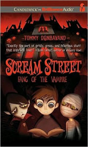 Fang of the Vampire (Scream Street Series #1) - Tommy Donbavand