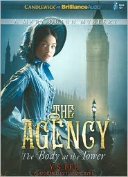 The Body at the Tower (The Agency Series #2) - Y.S. Lee, Read by Justine Eyre