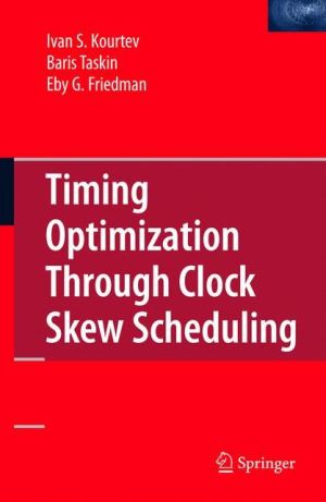 Timing Optimization Through Clock Skew Scheduling