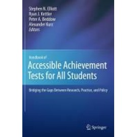 Handbook of Accessible Achievement Tests for All Students - Collectif
