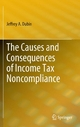 The Causes and Consequences of Income Tax Noncompliance - Jeffrey Dubin