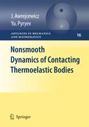 Awrejcewicz, Jan;Pyryev, Yuriy: Nonsmooth Dynamics of Contacting Thermoelastic Bodies