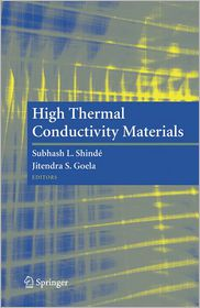 High Thermal Conductivity Materials - Subhash L. Shinde (Editor), Jitendra Goela (Editor)